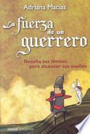 libro La Fuerza De Un Guerrero