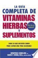 libro La Guia Completa De Vitaminas, Hierbas Y Suplementos