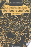 libro La Interpretacion De Los Suenos. Vol I