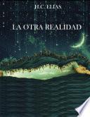 libro La Otra Realidad