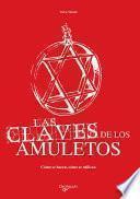 libro Las Claves De Los Amuletos