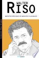 libro Mentes Rígidas V/s Mentes Flexibles