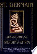 libro St. Germain. Almas Gemelas Y Espíritus Afines
