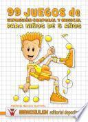 libro 99 Juegos De Expresión Corporal Y Musical Para Niños De 5 Años