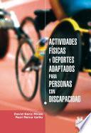 libro Actividades Físicas Y Deportes Adaptados Para Personas Con Discapacidad
