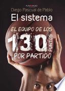 libro El Sistema: El Equipo De Los 130 Puntos Por Partido