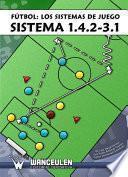 libro Fútbol Los Sistemas De Juego: Sistema 1.4.2 3.1