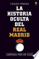 libro La Historia Oculta Del Real Madrid Contada Por Un Culé