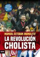 libro La Revolución Cholista