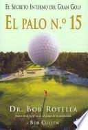 libro Palo No 15 Secreto Interno Del Gran Golf