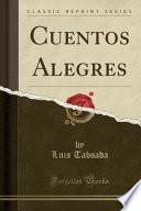 libro Cuentos Alegres (classic Reprint)
