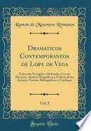 libro Dramaticos Contemporaneos De Lope De Vega, Vol. 2