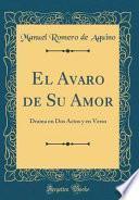 libro El Avaro De Su Amor