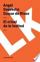 libro El Crisol De La Lealtad
