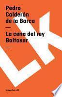 libro La Cena Del Rey Baltasar