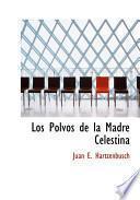 libro Los Polvos De La Madre Celestina