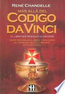 libro Mas Alla Del Codigo Da Vinci