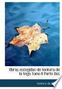 libro Obras Escogidas De Ventura De La Vega Tomo Ii Parte Dos