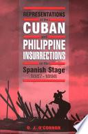 libro Representations Of The Cuban And Philippine Insurrections On The Spanish Stage, 1887 1898