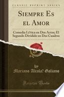 libro Siempre Es El Amor