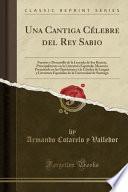 libro Una Cantiga Célebre Del Rey Sabio