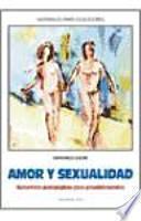 libro Amor Y Sexualidad