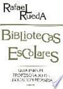 libro Bibliotecas Escolares