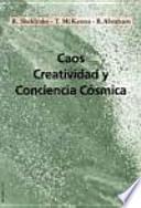 libro Caos, Creatividad Y Conciencia Cósmica