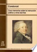 libro Cinco Memorias Sobre La Instrucción Pública Y Otros Escritos