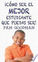 libro Co ́mo Ser El Mejor Estudiante Que Puedas Ser
