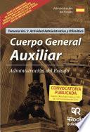 libro Cuerpo General Auxiliar Administración Del Estado. Temario. Vol 2. Actividad Administrativa Y Ofimática