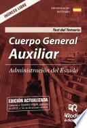 libro Cuerpo General Auxiliar. Administración Del Estado. Test Del Temario