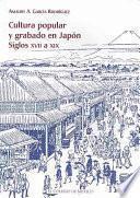 libro Cultura Popular Y Grabado En Japón Siglos Xvii A Xix