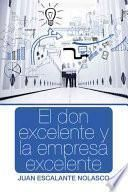 libro El Don Excelente Y La Empresa Excelente