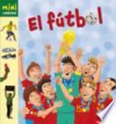 libro El Futbol / Soccer