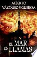 libro El Mar En Llamas