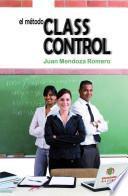 libro El Metodo Classcontrol / The Classcontrol Method