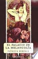 libro El Palacio De La Melancolía
