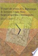 libro El Papel Del Artista En La Dramaturgia De Jerónimo López Mozo