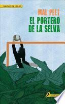 libro El Portero De La Selva