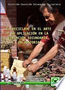 libro El Reciclaje En El Arte Y Su Aplicación En La Educación Secundaria Obligatoria