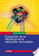 libro Evaluación De La Eficiencia En La Educación Secundaria