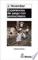 libro Experiencias De Juego Con Preescolares