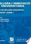 libro Experiències De Millora I Innovació De La Docència Universitària.