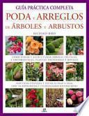 libro Guía Práctica Completa Poda Y Arreglos De Árboles Y Arbustos