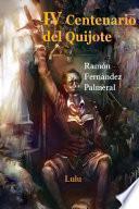 libro Iv Centenario Del Quijote, I Y Ii Parte