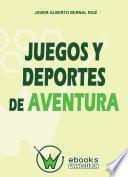 libro Juegos Y Deportes De Aventura