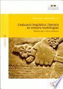libro L Educació Lingüística I Literària En Entorns Multilingües