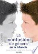 libro La Confusión De Género En La Infancia