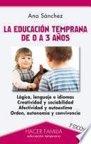 libro La Educación Temprana De 0 A 3 Años